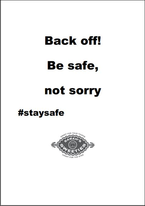 plaatje met slogan: back off!Be safe, not sorry
